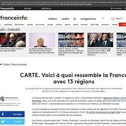 CARTE. Voici à quoi ressemble la France avec 13 régions