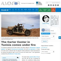 The Carter Center in Tunisia comes under fire