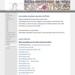 Cartes et plans anciens - Atlas historique de Paris