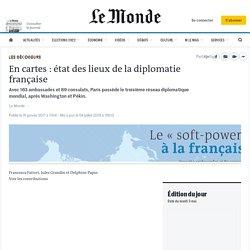 En cartes : état des lieux de la diplomatie française