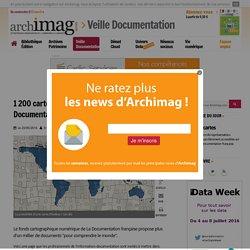 1 200 cartes en accès libre sur le site de La Documentation française
