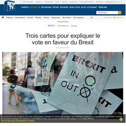 Trois cartes pour expliquer le vote en faveur duBrexit