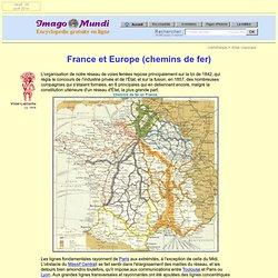 Cartes de la France et de l'Europe (chemins de Fer).