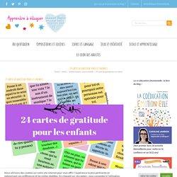 24 cartes de gratitude pour les enfants