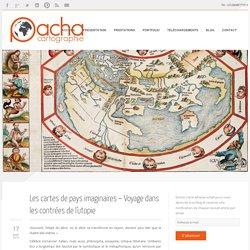 Les cartes de pays imaginaires - Voyage dans les contrées de l'utopie