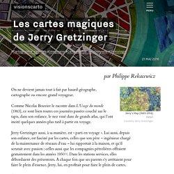 Les cartes magiques de Jerry Gretzinger