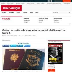 Cartes : en matière de visas, votre pays est-il plutôt ouvert ou fermé ?