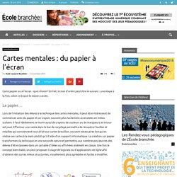 Cartes mentales : du papier à l'écran