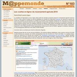 Les «cartes en ligne» du recensement agricole 2010