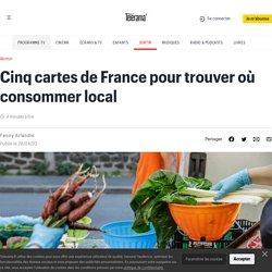 Cinq cartes de France pour trouver où consommer local