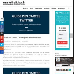 Guide des Cartes Twitter : types et installation