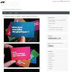 Julien Trédan-Turini - Cartes de visite, cru 2010 : clients, aye