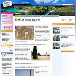 Carthage, la ville disparue - Tunisie