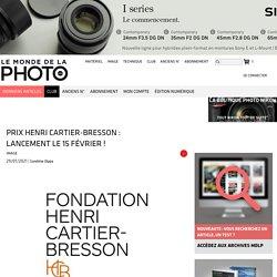 Prix Henri Cartier-Bresson : lancement le 15 février ! - Le Monde de la Photo