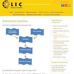 Mobilisation citoyenne. Conseil Local des Intervenants Communautaires (CLIC) de Bordeaux-Cartierville.