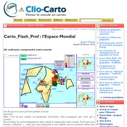 Carto_Flash_Prof : l'Espace Mondial - Clio-Carto