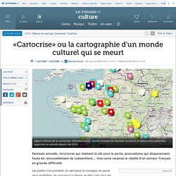 «Cartocrise» ou la cartographie d'un monde culturel qui se meurt