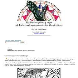 Alberto E. Martos García: Ficción cartográfica y sagas (de los libros de acompañamiento a Google Maps)- nº 37 Espéculo