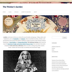 Cartographer's Selects: Occult London and Marylebone's Wizards - The Thinker's Garden