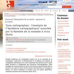 """L'épidémie cartographique"""" suscitée par la flambée de la maladie à virus Ebola - Géo Confluences"""