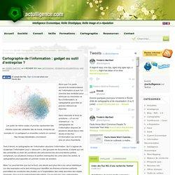Cartographie de l'information : gadget ou outil d'entreprise ?