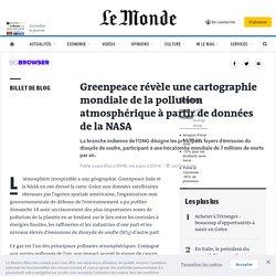 Greenpeace révèle une cartographie mondiale dela pollution atmosphérique
