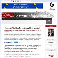 """Vidéo. Comment le quotidien """"Le Monde"""" cartographie le monde ? Trois cartographes répondent à Diploweb.com. Clair, pédagogique, utile"""