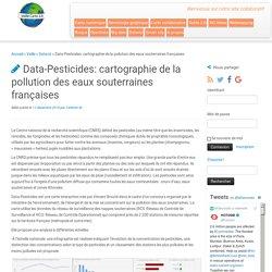 Data-Pesticides: cartographie de la pollution des eaux souterraines françaises