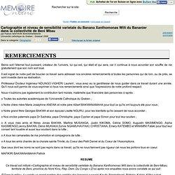 UNIVERSITE CATHOLIQUE DU GRABEN - 2008 - Mémoire en ligne : Cartographie et niveau de sensibilite varietale du Banana Xanthomona