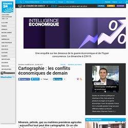 Cartographie : les conflits économiques de demain