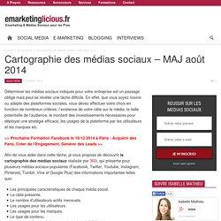 Cartographie des médias sociaux - MAJ août 2014