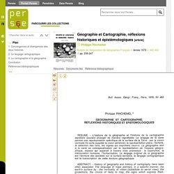 Géographie et Cartographie, réflexions historiques et épistémologiques - Persée