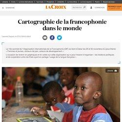 Cartographie de la francophonie dans le monde