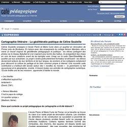 Cartographie littéraire : La géolittératie poétique de Céline Souleille