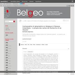 Cartographie et géographie en Belgique à l'époque hollandaise: à propos des cartes de Monborne et de Wautier