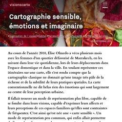 Cartographie sensible, émotions et imaginaire - Élise Olmedo