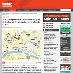 Le « Lobby planet Paris » : une cartographie de l'influence des gros pollueurs pendant la COP21