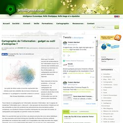 Cartographie de l'information : gadget ou outil d'entreprise ? »