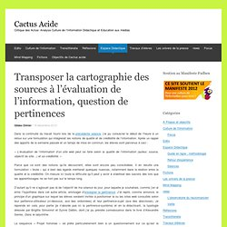 Transposer la cartographie des sources à l'évaluation de l'information, question de pertinences