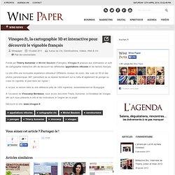 Vinogeo.fr, la cartographie 3D et interactive pour découvrir le vignoble français
