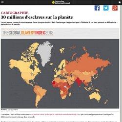 30millions d'esclaves sur la planète