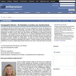 Cartographie littéraire : De Chambéry à Londres avec Caroline Duret