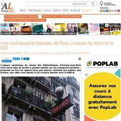 Une cartographie littéraire de Paris, à travers le métro et le RER