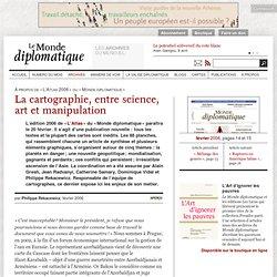 La cartographie, entre science, art et manipulation, par Philippe Rekacewicz