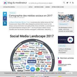 Cartographie des médias sociaux en 2017