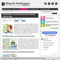 Cartographie : 3 outils efficaces pour créer une carte en ligne