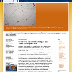 Conférence, les cartes heuristiques pour TOUS, Forum@TICE2014