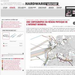 Une cartographie du réseau physique de l'internet mondial