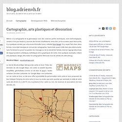 Cartographie, arts plastiques et décoration