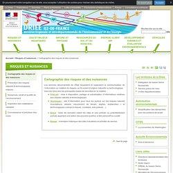 DRIEE ILE DE FRANCE - Cartographie des risques et des nuisances.